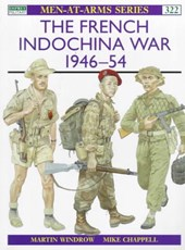 The French Indochina War 1946-1954 | Martin Windrow & Mike Chappell |