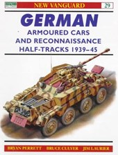 German Armored Cars and Reconnaissance Half-Tracks 1939-45