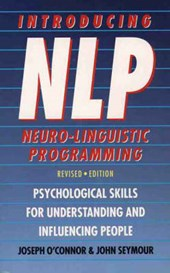 Introducing Neuro-Linguistic Programming | Joseph O'connor |