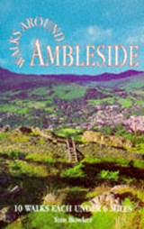 Walks Around Ambleside | Tom Bowker |
