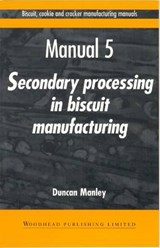 Biscuit, Cookie, and Cracker Manufacturin | Duncan R. Manley |