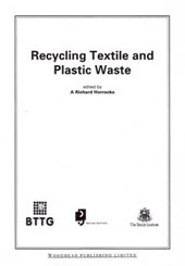 Recycling Textile and Plastic Waste
