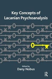 Key Concepts of Lacanian Psychoanalysis