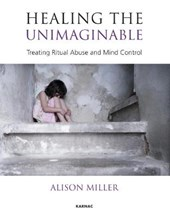 Healing the Unimaginable | Alison Miller |