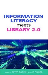 Information Literacy Meets Library 2.0 | Peter Godwin |