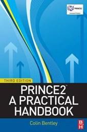 Prince 2: A Practical Handbook