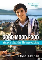 Good Mood Food | Donal Skehan |