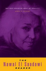 The Nawal El Saadawi Reader | Nawal Sadawi |
