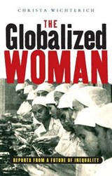 The Globalised Woman | Christa Wichterich |