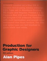 Production for Graphic Designers, Fifth edition | Alan Pipes |