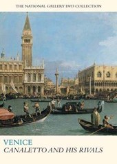 Venice - Canaletto and His Rivals