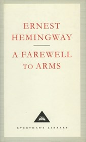 Farewell to arms | Ernest Hemingway |