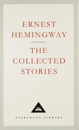 Collected Stories | Ernest Hemingway |