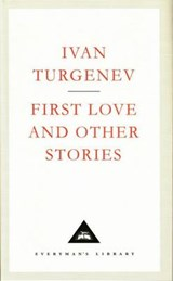 First Love And Other Stories | Ivan Turgenev |