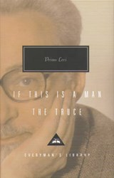 If This Is Man And The Truce | Primo Levi |