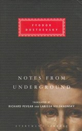 Notes From The Underground | Fyodor Dostoevsky |