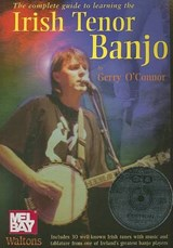 The Complete Guide to Learning the Irish Tenor Banjo | Gerry O'connor |