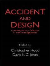 Accident And Design | Christopher Hood |