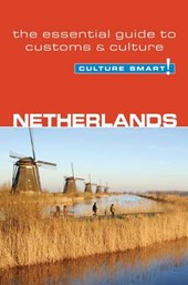 Netherlands - Culture Smart! The Essential Guide to Customs