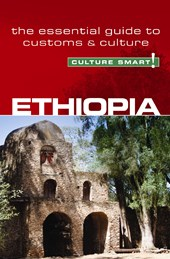 Ethiopia - Culture Smart! The Essential Guide to Customs & C