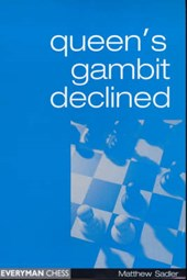 Queen's Gambit Declined | Matthew Sadler |