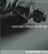 Concise Chess Endings | Neil McDonald |