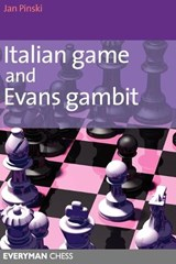 Italian Game and Evans Gambit | Jan Pinski |