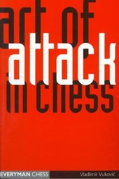 The Art of Attack in Chess | Vladimir Vukovic |