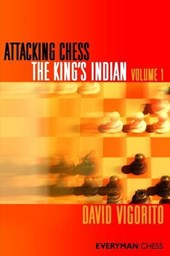 Attacking Chess King's Indian | David Vigorito |