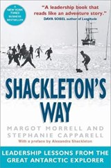 Shackleton's Way | Margot Morrell |