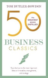 50 Business Classics | Tom Butler-Bowdon |