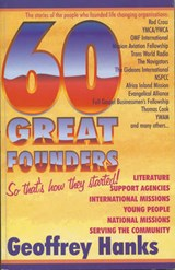 60 Great Founders | Geoffrey Hanks |