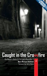 Caught in the Crossfire | Mary Wemyss Aitchison |