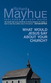 What Would Jesus Say About Your Church