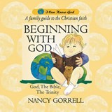 Beginning With God | Nancy Gorrell |