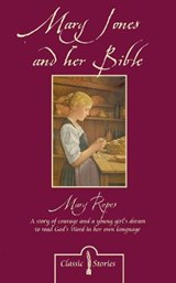 Mary jones and her bible | Mary Ropes |