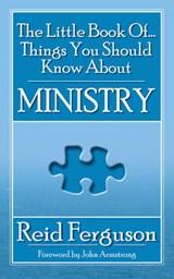 The Little Book of Things You Should Know About Ministry | Reid Ferguson |