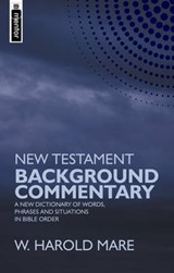 New Testament Background Commentary | W. Harold Mare |