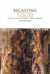 Recasting Race