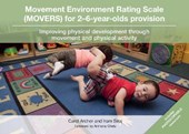 Movement Environment Rating Scale (MOVERS) for 2–6-year-olds Provision