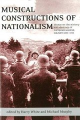 Musical Constructions of Nationalism | White H |