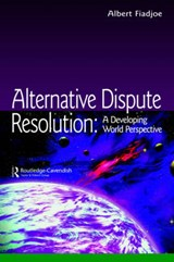 Alternative Dispute Resolution | Albert Fiadjoe |