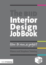 The BIID Interior Design Job Book | Diana Yakeley |