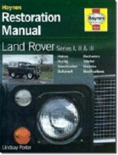 Land Rover Series I, II and III Restoration Manual | Lindsay Porter |