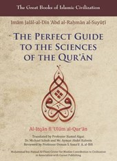 Perfect Guide to the Sciences of the Qur'an | Imam Jalal-al-Din al-Suyuti |