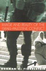 Image and Reality of the Israel-Palestine Conflict | Norman G. Finkelstein |