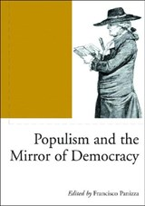 Populism and the Mirror of Democracy | PANIZZA,  Francisco |