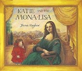 Katie: Katie and the Mona Lisa | James Mayhew |