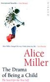 Drama Of Being A Child | Alice Miller |