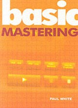 Basic Mastering | Paul White |